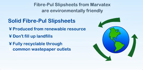 Photo showing how Fibre-pul slipsheets from Marvatex are environmentally friendly because they are produced from renewable resources, don't fill up landfills, and fully recyclable through common wastepaper outlets